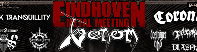 Last-minute: Eindhoven Metal Meeting