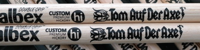 Tom Auf Der Axe Balbex signature sticks